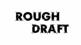 rough-draft